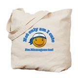 Not only am I cute I'm Nicaraguan too! Tote Bag