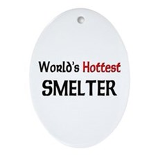 World's Hottest Smelter Oval Ornament