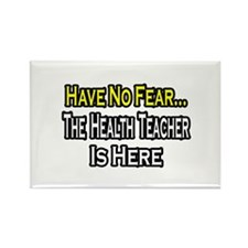 """No Fear, Health Teacher"" Rectangle Magnet (100 pa"
