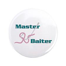 """Master Baiter 3.5"""" Button"""