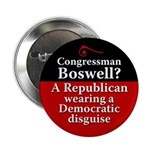 Leon Boswell a Republican in Disguise Button