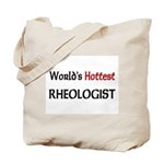 World's Hottest Rheologist Tote Bag