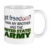 Got Freedom? Army (Brother) Coffee Mug