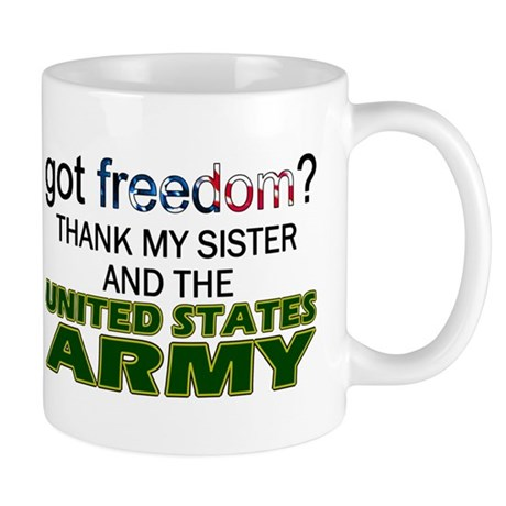 Got Freedom? Army (Sister) Mug