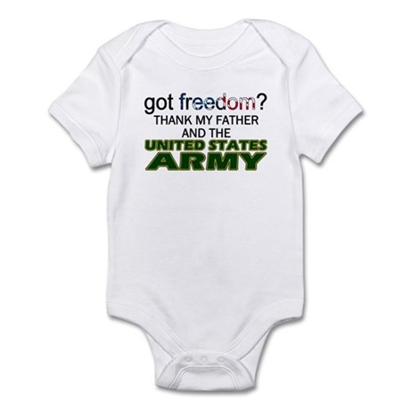 Got Freedom? Army (Father) Infant Creeper