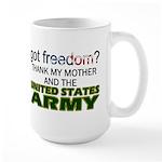 Got Freedom? Army (Mother) Large Mug