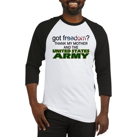 Got Freedom? Army (Mother) Baseball Jersey