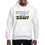 Got Freedom? Army (Mother) Hooded Sweatshirt