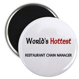"World's Hottest Restaurant Chain Manager 2.25"" Mag"