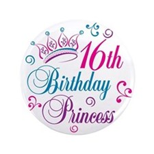 "16th Birthday Princess 3.5"" Button"