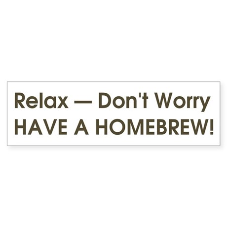 Relax... have a homebrew retro bumper sticker