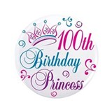 100th Birthday Princess 3.5&quot; Button
