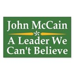 McCain: A Leader We Can't Believe Car Sticker