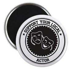 "Support Actor 2.25"" Magnet (100 pack)"