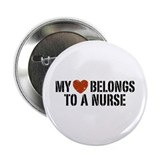 "My Heart Belongs to a Nurse 2.25"" Button"