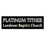 Platinum Tither Bumper Sticker