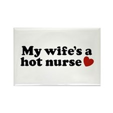 My Wife's a Hot Nurse Rectangle Magnet