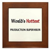 World's Hottest Production Supervisor Framed Tile