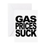 Gas Prices Suck Greeting Card