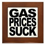 Gas Prices Suck Framed Tile