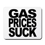 Gas Prices Suck Mousepad