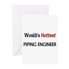 World's Hottest Piping Engineer Greeting Cards (Pk