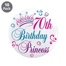"70th Birthday Princess 3.5"" Button (10 pack)"