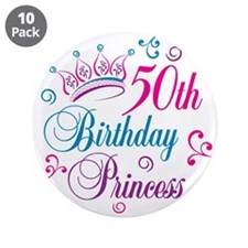 "50th Birthday Princess 3.5"" Button (10 pack)"