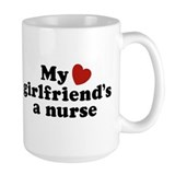 My Girlfriend's a Nurse Mug