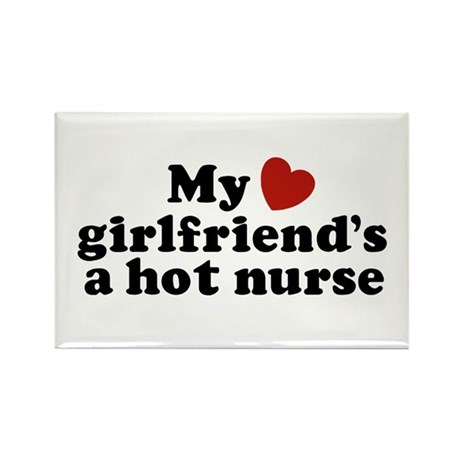 My Girlfriend's a Hot Nurse Rectangle Magnet