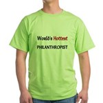 World's Hottest Philanthropist Green T-Shirt
