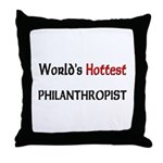 World's Hottest Philanthropist Throw Pillow