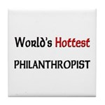 World's Hottest Philanthropist Tile Coaster