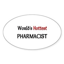 World's Hottest Pharmacist Oval Sticker