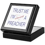 Trust Me...Preacher Keepsake Box