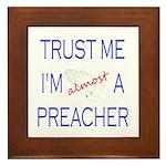 Trust Me...Preacher Framed Tile