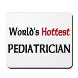 World's Hottest Pediatrician Mousepad