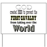 First Cavalry, Beer & God Yard Sign