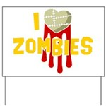 I heart Zombies Yard Sign