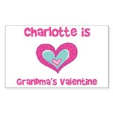 Charlotte is Grandma's Valent Rectangle Decal