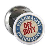 "Off Duty Pharmacist 2.25"" Button"