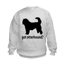 Got Otterhound? Sweatshirt
