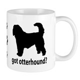 Got Otterhound? Mug