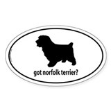 Got Norfolk Terrier? Oval Decal