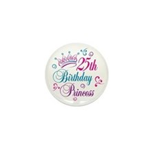 25th Birthday Princess Mini Button