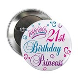 "21st Birthday Princess 2.25"" Button"