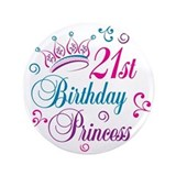 "21st Birthday Princess 3.5"" Button"