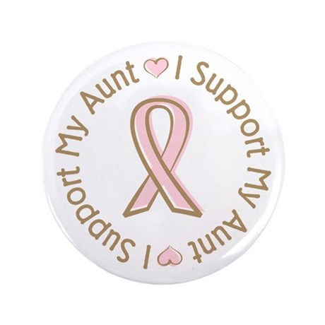 "Breast Cancer Support Aunt 3.5"" Button"