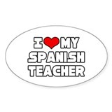 """I Love My Spanish Teacher"" Oval Sticker (10 pk)"