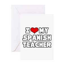 """I Love My Spanish Teacher"" Greeting Card"